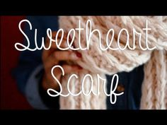 The Sweetheart Scarf how to, love the ridged effect, snuggly and yummy: thanks so for tute xox LOVE