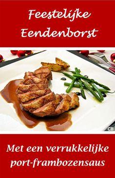 Voor het kerstdiner: feestelijke gebraden eendenborst met een verrukkelijke port-frambozensaus! Heerlijk met aardappeltjes uit de oven en stoofpeertjes. Multicooker, Poultry, Slow Cooker, Deserts, Curry, Pork, Food And Drink, Menu, Chicken