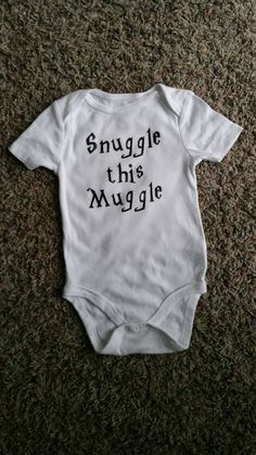 Funny Baby Bodysuit Snuggle this Muggle Harry Potter by WordsOfIvy