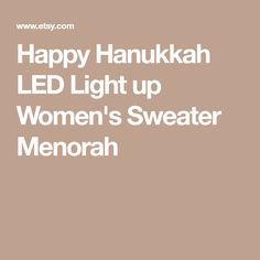 Happy Hanukkah LED Light up Women's Sweater Menorah