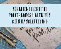 Schatteneffekt, Schatte, Handlettering, Hand Lettering, Faux Calligraphy, Polychromos, Pigma Microns, Lettering - so gelingt ein toller 3D-Effekt