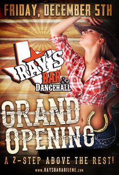 Grand Opening web graphic design for the new Ray's Bar & Dancehall opening soon in Abilene, Texas #nightclubs