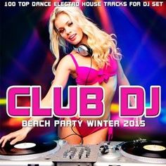 Club DJ Beach Party Winter 2015 - http://djgokmen.com/yabanci-mp3/club-dj-beach-party-winter-2015.html