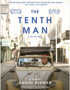 Watch The Tenth Man full hd online Directed by Daniel Burman. With Alan Sabbagh, Julieta Zylberberg, Usher Barilka, Elvira Onetto. After years away, Ariel (Alan Sabbagh) returns to Buenos Air Jewish Film Festival, Berlin Film Festival, Tribeca Film Festival, Hd Movies, Movies To Watch, Movie Tv, Films, New Movies Coming Soon, Hollywood Movies Online