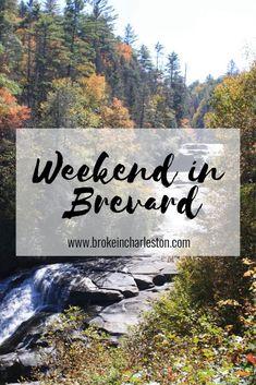 Weekend in Brevard, NC: the Land of Waterfalls