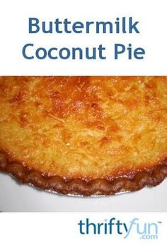Pie recipes 189573465549502846 - This page contains a buttermilk coconut pie recipe The luscious flavor of coconut custard pie is sure to please family and friends. Source by michellerlane Buttermilk Coconut Pie Recipe, French Coconut Pie, Coconut Recipes, Easy Coconut Custard Pie Recipe, Custard Pies, Cream Pie Recipes, Custard Recipes, Coconut Pie Recipes Old Fashioned, Snack Recipes