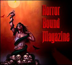 Facebook's Horror Bound mag. I love the covers.