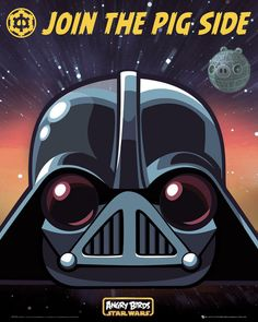 Join the Pig Side :) Angry Birds - Star Wars - plakat