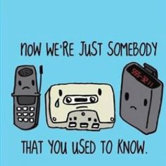 You've changed the way you communicated, change the way you job search Retro cell phone, cassette tape, & pager