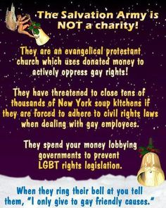 With Christmas coming, please keep in mind that The Salvation Army is anti-LGBT in hiring.