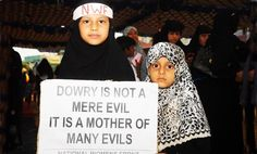 Recent crime statistics showing a huge increase in bride-burning and other dowry related crimes have shocked Indian Muslims, triggering campaigns against the killing dowries tradition...