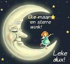 Goeie nag Good Night Moon, Good Morning Good Night, Cute Quotes, Funny Quotes, Goeie Nag, Afrikaans Quotes, Good Night Quotes, Stars And Moon, A Funny