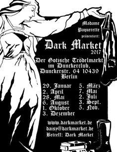 Dark Market – Der Gotische Trödelmarkt Einmal im Monat am Sonntag von 13 bis 19 Uhr bietet der kleine Berliner Gothic-Flohmarkt die Möglichkeit sich in gemütlicher Atmosphäre und bei ausgewählter Musik von wechselnden DJs zum Shoppen und Früh- bis Spätstück zu treffen. Der 1st & 2nd Hand Verkauf von Kleidung, Tonträgern, Büchern, Kunst, Schmuck, Met, Räucherware usw. findet im Winter im beheizten Zelt im Garten und innerhalb der Gemäuer des Duncker Clubs statt.  Wie immer gibt es Früh- bis…