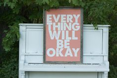 Everything Will Be Okay - Large 24x36 - coral and white. $39.00, via Etsy.