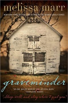 Graveminder  by Melissa Marr  very good book
