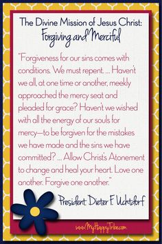 July 2015, Divine Attributes of Jesus Christ: Forgiving and Merciful