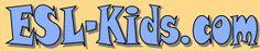 ESL-Kids.com - ESL stuff for kids including flashcards, worksheets, classroom games and children's song lyrics.  A great resource for teachers of ESL kids.