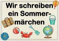 6-Sätze-Sommermärchen - Homeschooling geeignet | Download Homeschool, Character, Summer Words, Homework, Pictorial Maps, Simple Sentences, Teaching Materials, Primary School, Deutsch