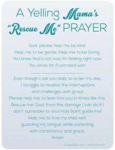 "The Yelling Mama's ""Rescue Me"" Prayer #ParentsKids&Parenst"