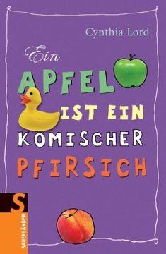 Ein Apfel ist ein komischer Pfirsich von Cynthia Lord http://www.amazon.de/dp/3794180879/ref=cm_sw_r_pi_dp_nbVLvb0TBR5Z3