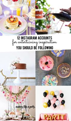 Top 12 Instagram Accounts for Entertaining Inspiration you NEED to be following!