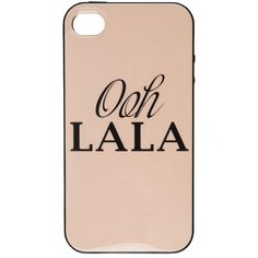 Oh Lala iPhone 4 Case ❤ liked on Polyvore featuring accessories, tech accessories, phone cases, phones, cases and iphone