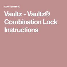 Vaultz - Vaultz® Combination Lock Instructions