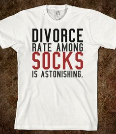 Divorce rate among socks tee tshirt