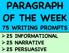 Paragraph of the Week: BRAND NEW: This YEAR LONG RESOURCE for daily or weekly writing practice with 75 WRITING PROMPTS: - 25 informational/expository prompts - 25 persuasive prompts - 25 narrative prompts #paragraphoftheweek #dailywritingprompts