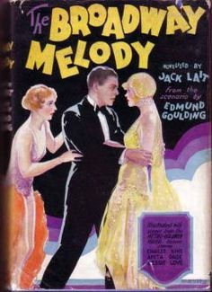 The Broadway Melody by Jack LAIT 1929