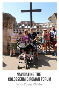 Navigating the Colosseum & Roman Forum with Baby Twins and a Kindergartener #TheRomanGuy - Family Travel - via Celeb Baby Laundry - By: Robyn Good