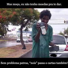 Não tem dinheiro, sem problemas... kkkkkkkkkkkkkkkk...  http://www.atenascalcados.com.br/