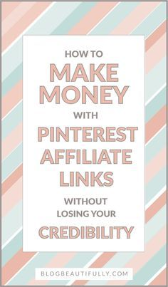 Affiliate pins are the best way to make easy passive income online. But how can you use affiliate links in a way that doesn't make your audience lose trust in you? Click through to find out!