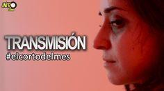 """Transmisión"" #elcortodelmes"
