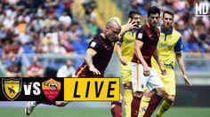 Chievo vs Roma LIVE – May 20, 2017 Watch Football, Football Match, Italian League, Match Highlights, Live