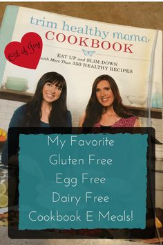 """My favorite Gluten, Egg & Dairy Free THM """"E"""" Cookbook Recipes - Anointed…"""
