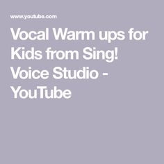 Vocal Warm ups for Kids from Sing Voice Studio Singing Classes, Kids Singing, Singing Lessons, Warm Up For Kids, Voice Warm Ups, Elementary Choir, Studio Ideas, Homeschooling, The Voice
