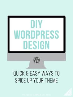 DIY Wordpress Design is a series dedicated to helping Wordpress users with no coding knowledge customize their theme into exactly what they want it to be.