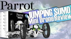 nice Parrot Drones : Jumping Sumo Mini Drone Review & Mini-Sketch // FOEBros