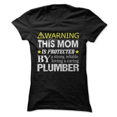 This Mom Is Protected By a Plumber - #gift for girlfriend #mothers day gift. ORDER NOW => https://www.sunfrog.com/Holidays/This-Mom-Is-Protected-By-a-Plumber-Ladies.html?68278