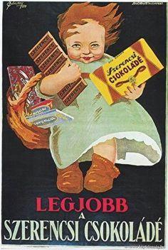 Régi magyarországi plakátok - Szerencs famous by its chocolate Vintage Ephemera, Vintage Ads, Vintage Posters, Retro Posters, Dj Yoda, Retro Kids, Poster Ads, Ad Art, Print Advertising