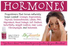Young Living Essential Oils, hormones, progessence plus, hot flashes, mood swings, thyroid, weight loss, PMS, insomnia
