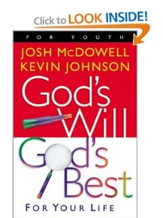 God's Will God's Best: For Your Life: Josh McDowell, Kevin Walter Johnson