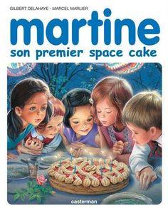 Martine et son 1er space cake