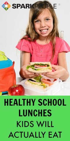 Healthy School Lunches Kids Will Actually Eat. Looking forward to seeing which of these tips work with my picky kids! | via @SparkPeople