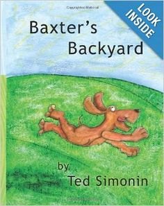Baxter's Backyard: good book on the importance of being appreciative. The grass is not always greener on the other side.