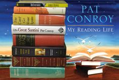 Books featured in Pat Conroy's My Reading Life