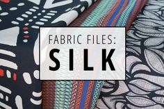 Indiesew Fabric Files | Silk