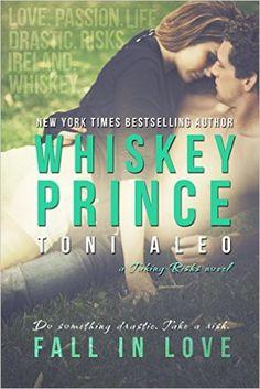 Whiskey Prince (Taking Risks Book 1) (English Edition) eBook: Toni Aleo: Amazon.de: Kindle-Shop