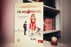 Resenha Os Adoráveis! http://www.openpage.com.br/2013/10/resenha-os-adoraveis-sarra-manning.html